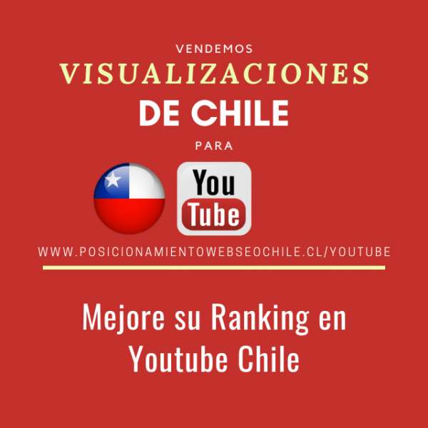 visualizaciones youtube chile
